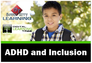 ADHD and Inclusion by Bonnie Terry