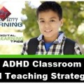 ADHD classroom and teaching strategies